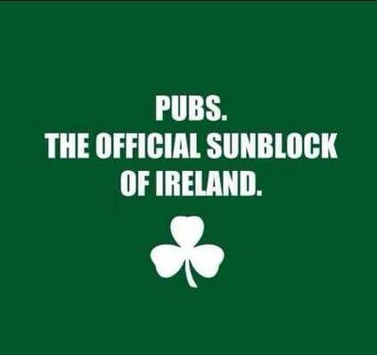 Ireland Sunblock Pubs Jpg 423 399 Irish Funny Irish Quotes Funny Quotes