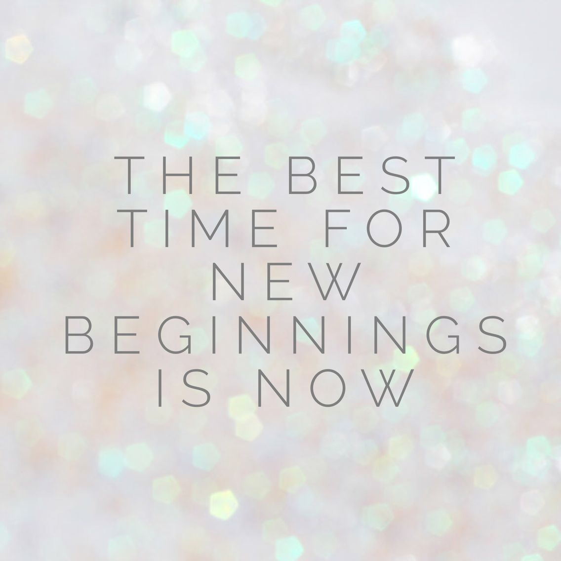 The best time for new beginnings is now | Talk That Talk ...