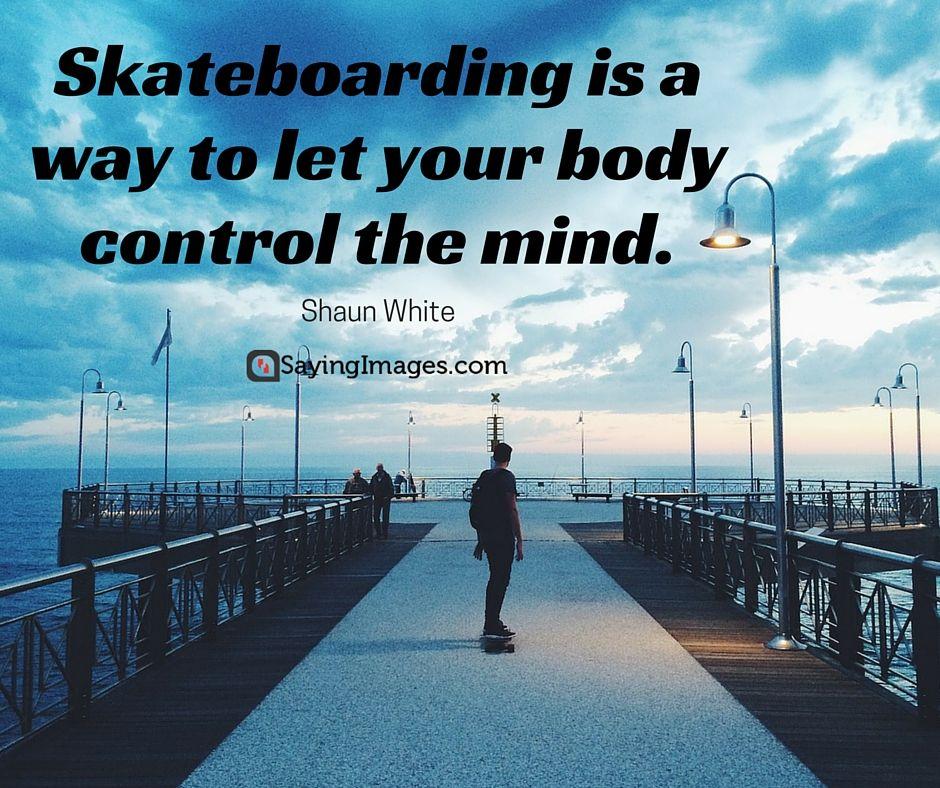 Skateboarding Quotes 35 Awesome Skateboarding Quotes | Images with Quotes  Skateboarding Quotes