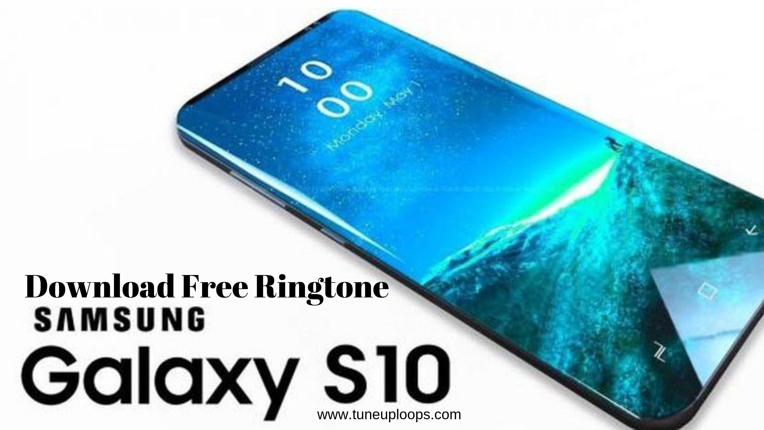Download Samsung S 10 Plus Official Ringtones Iphone