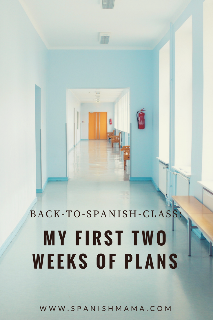 Back To School Plans First Two Weeks Of Spanish Class With