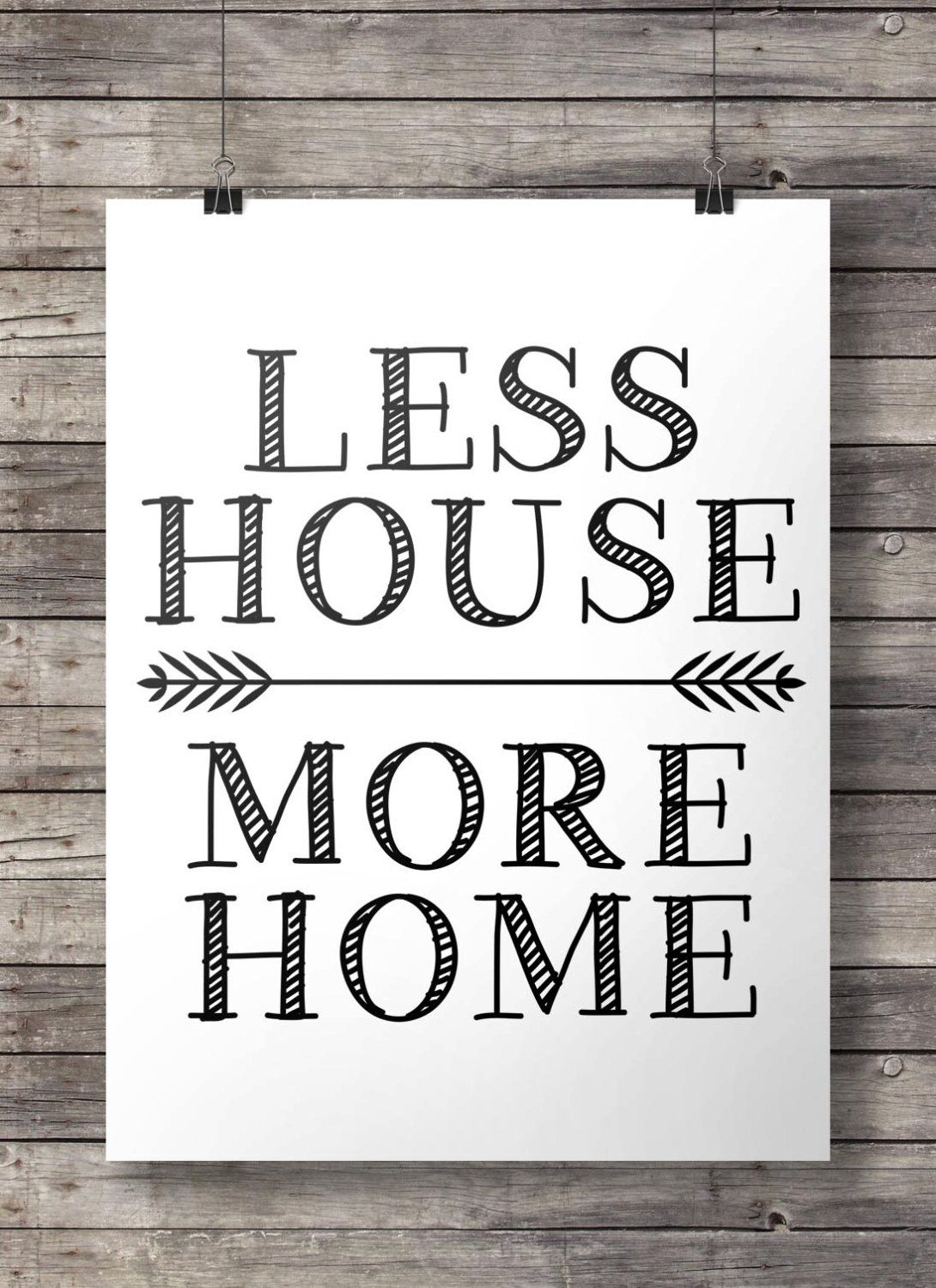 Printable art less house more home quote print minimal modern