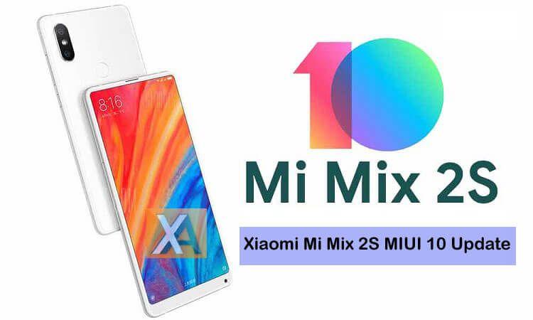 Xiaomi Mi Mix 2S MIUI 10 Update Download | Xiaomi | Store, Packing