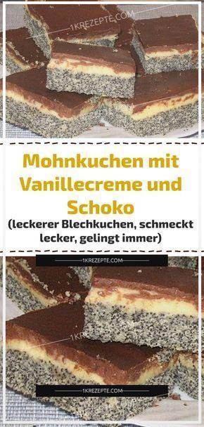 Mohnkuchen Mit Vanillecreme Und Schoko Leckerer Blechkuchen Schmeckt Lecker Gelingt Immer Mit Bildern Lecker Mohnkuchen Vanillecreme
