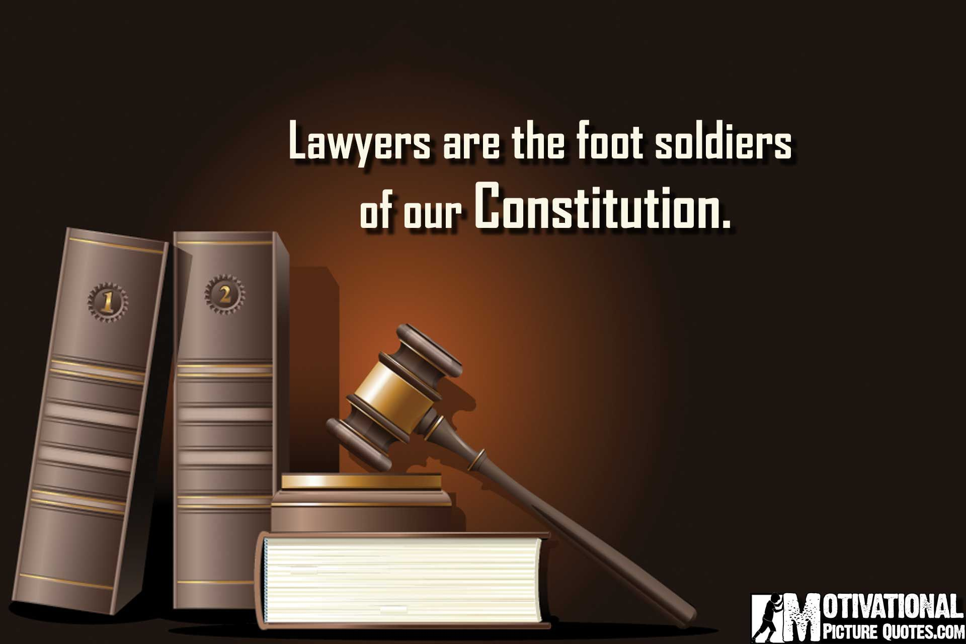 13 Inspirational Quotes For Law Students Law Quotes Attorney
