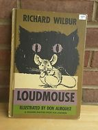 Loudmouse by Richard Wilbur 1963 First Edition HB children's book