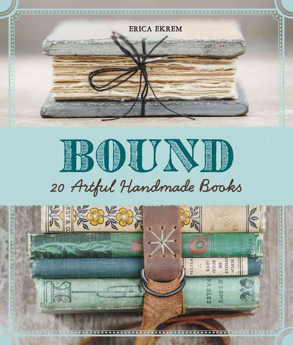 Bound Offers Approximately 25-30 Bookbinding Projects