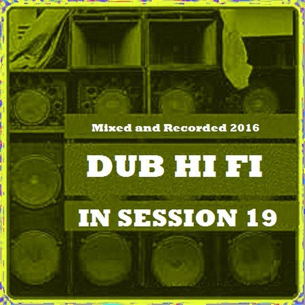 """Check out """"Dub Hi Fi In Session 19"""" by Dub Hi Fi on Mixcloud"""