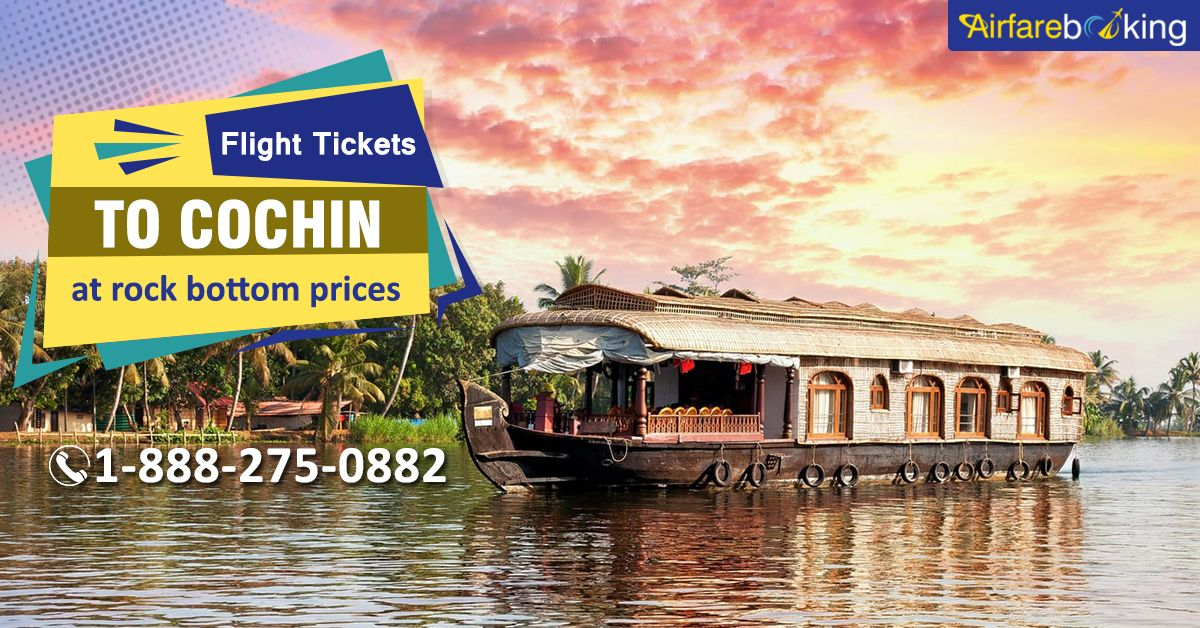 Cheap Cochin flight ticket at rock bottom prices! Let's fly with Airfarebooking and see Cochin's beautiful attractions with.  For more information CALL:- 1-888-275-0882 (Toll-Free).  #Bestplacetovisit #flightstoCochin #bestAirfare #DiscountableAirfare #SaveMore #usatoindiaflightdeals #usatoindiaflights #vacation #HolidayPackage #TouristsAttractions #traveldeals #traveloffers