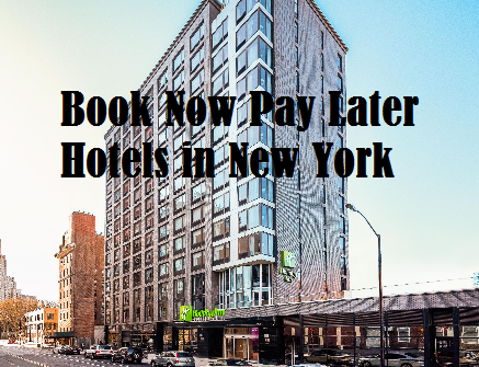Book Now Pay Later Hotels In New York Visit Https Hotelreservationsonline2