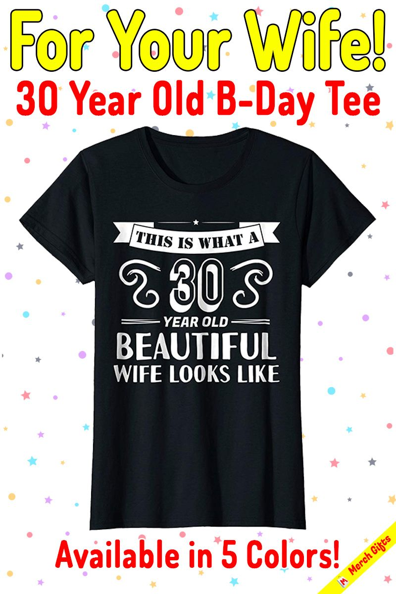 This Unique Funny Vintage Style Tshirt Is Perfect For Your Dirtythirty Beautiful Wife Or Mom Turning 30 Years Old Makes A Suitable Gift