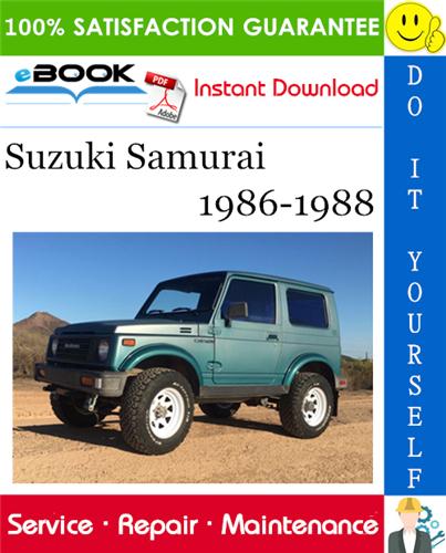 Suzuki Samurai Service Repair Manual 1986 1988 Download Suzuki Samurai Suzuki Repair Manuals