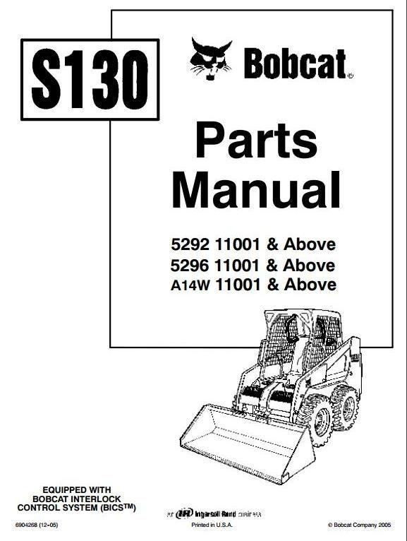 Bobcat Skid Steer Loader Type S130: 529211001 up