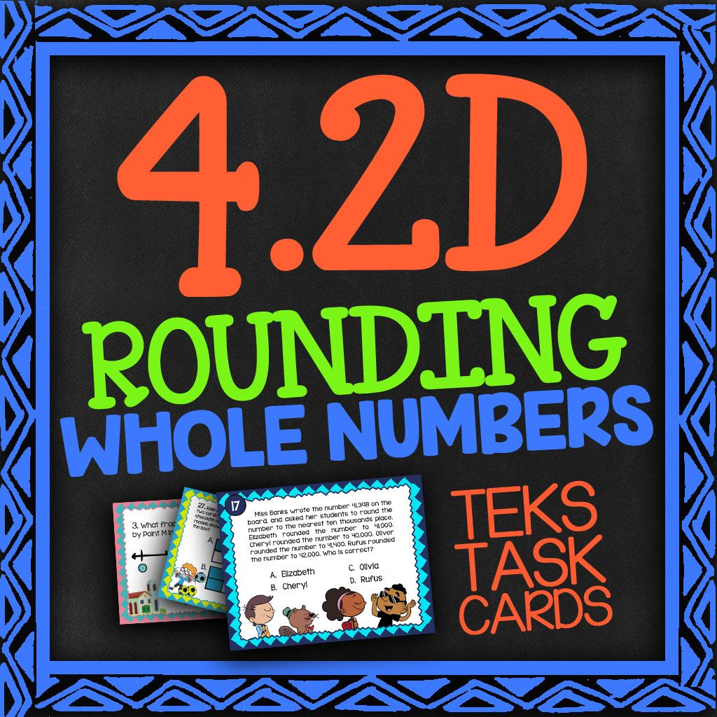 Math Tek 4 2d Rounding Whole Numbers 4th Grade Staar