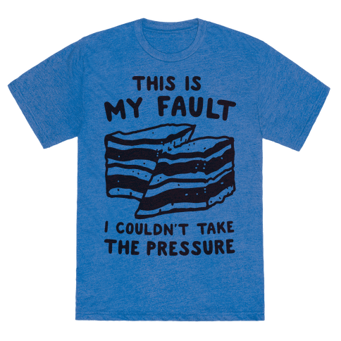 This Is My Fault Tee