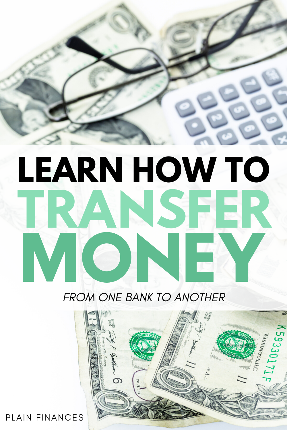 How To Transfer Your Money From One Bank To Another