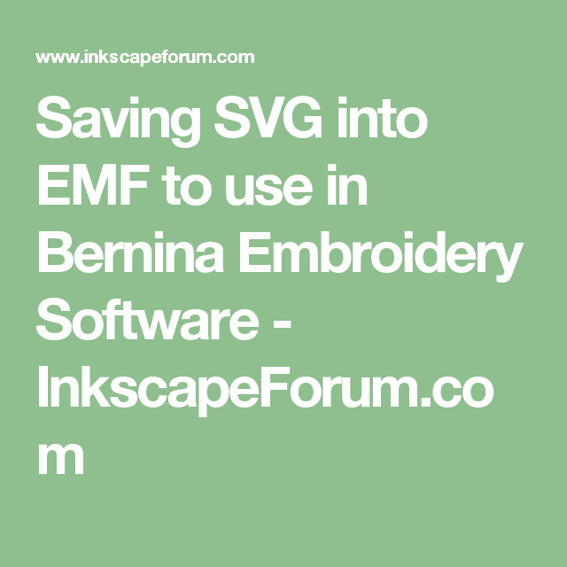 Saving SVG into EMF to use in Bernina Embroidery Software