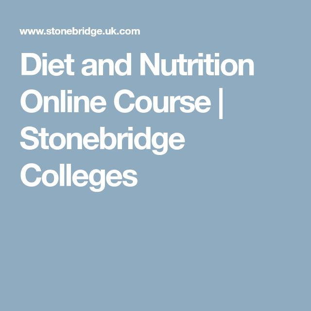 Diet And Nutrition Online Course Stonebridge Colleges Diet And Nutrition Nutrition Online Courses