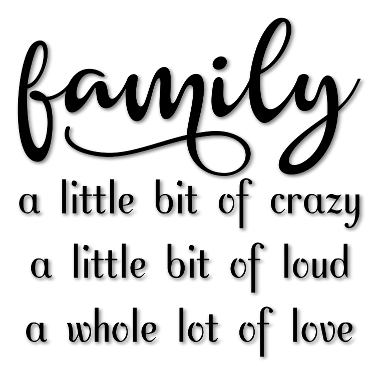 Family Crazy Loud Love Word Art SVG File Family quotes