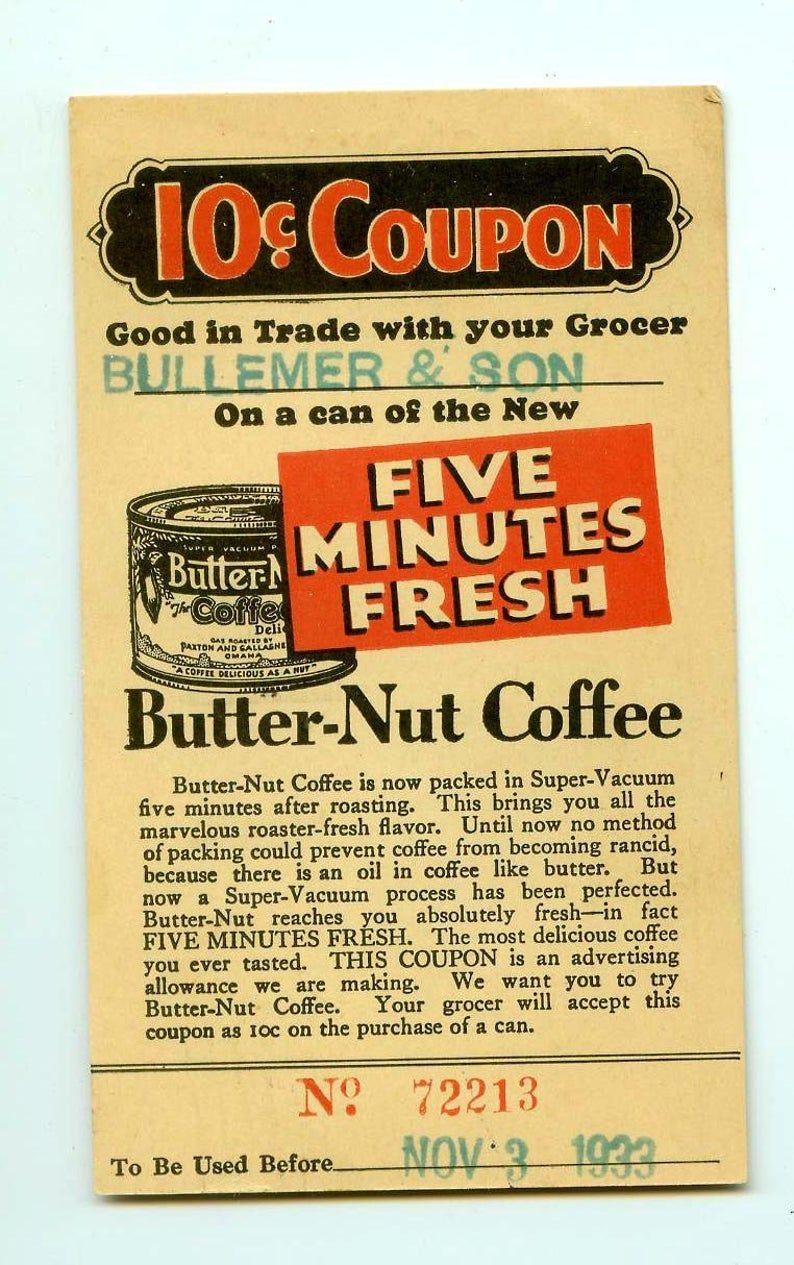 Vintage Antique 1933 ButterNut Butternut Coffee Coupon