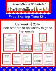 Free sharing Time Kit.  July 2016 week 4:  I can prepare to be worthy to go to the temple
