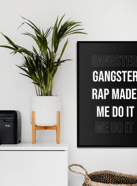 Gangster Rap Made Me Do It Hip Hop Poster Black And White Etsy Hip Hop Poster Gangster Rap Music Lyric Print