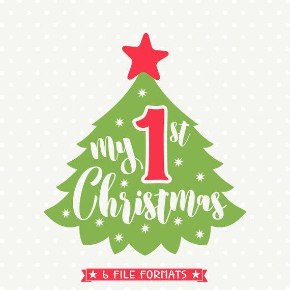 My First Christmas SVG, Christmas svg, My 1st Christmas ...