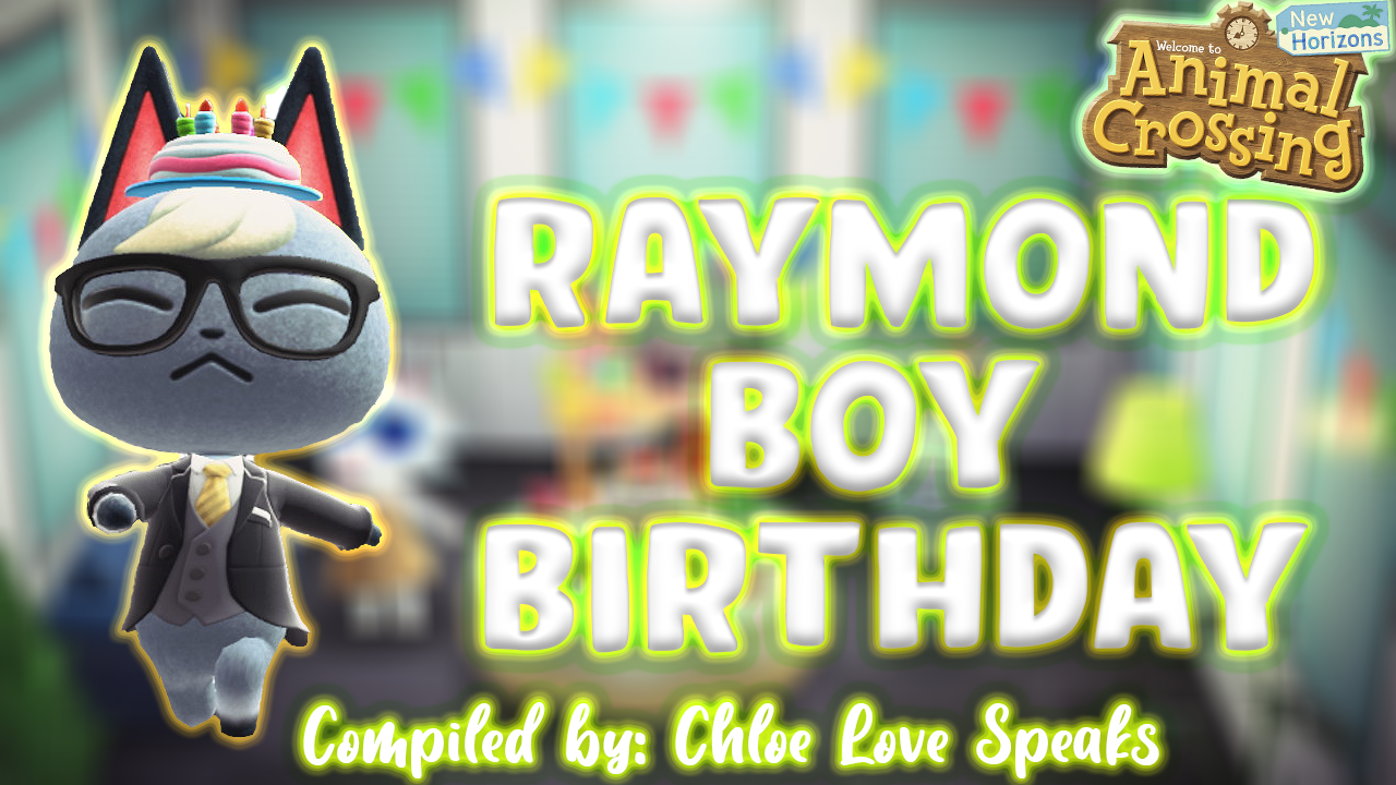 Animal Crossing New Horizon It S Raymond Birthday On 1st October Animal Crossing How To Find Out Boy Birthday