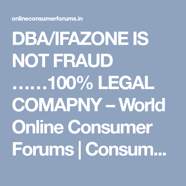 Dba Ifazone Is Not Fraud 100 Legal Comapny World Online