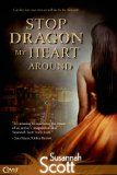 Stop Dragon My Heart Around (Entangled Covet) by Susannah Scott