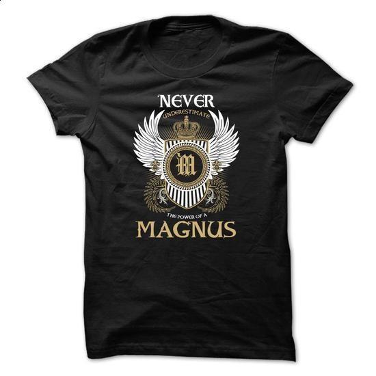 MAGNUS Never Underestimate - #shirt dress #tshirt inspiration. GET YOURS => https://www.sunfrog.com/Names/MAGNUS-Never-Underestimate-ufwoznelbv.html?68278