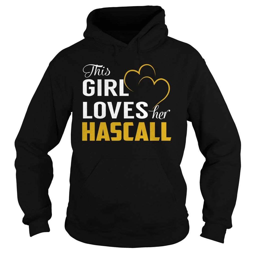This Girl Loves Her HASCALL Name Shirts #Hascall