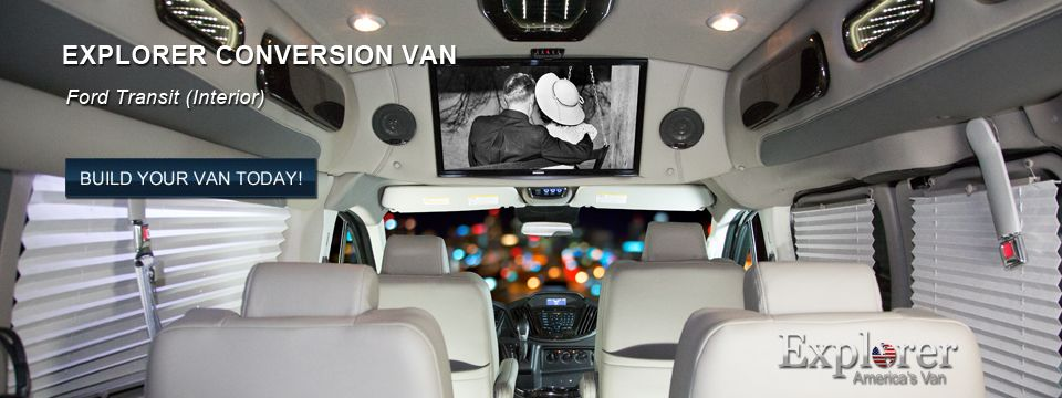 Explorer Conversion Vans Is Americas Selling Van For Chevrolet GMC And Ford Transit