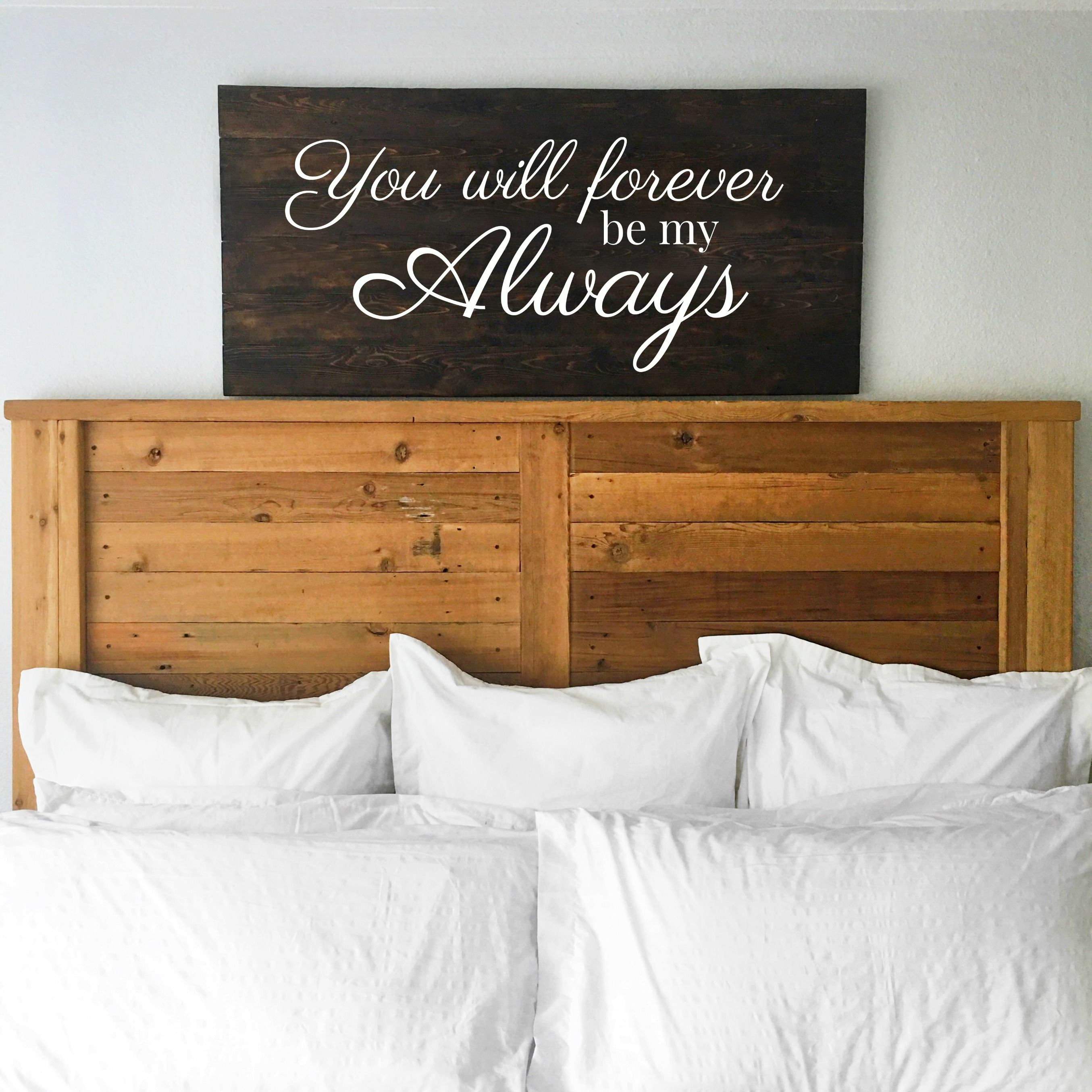 You will forever be my always master bedroom wall art huge sign