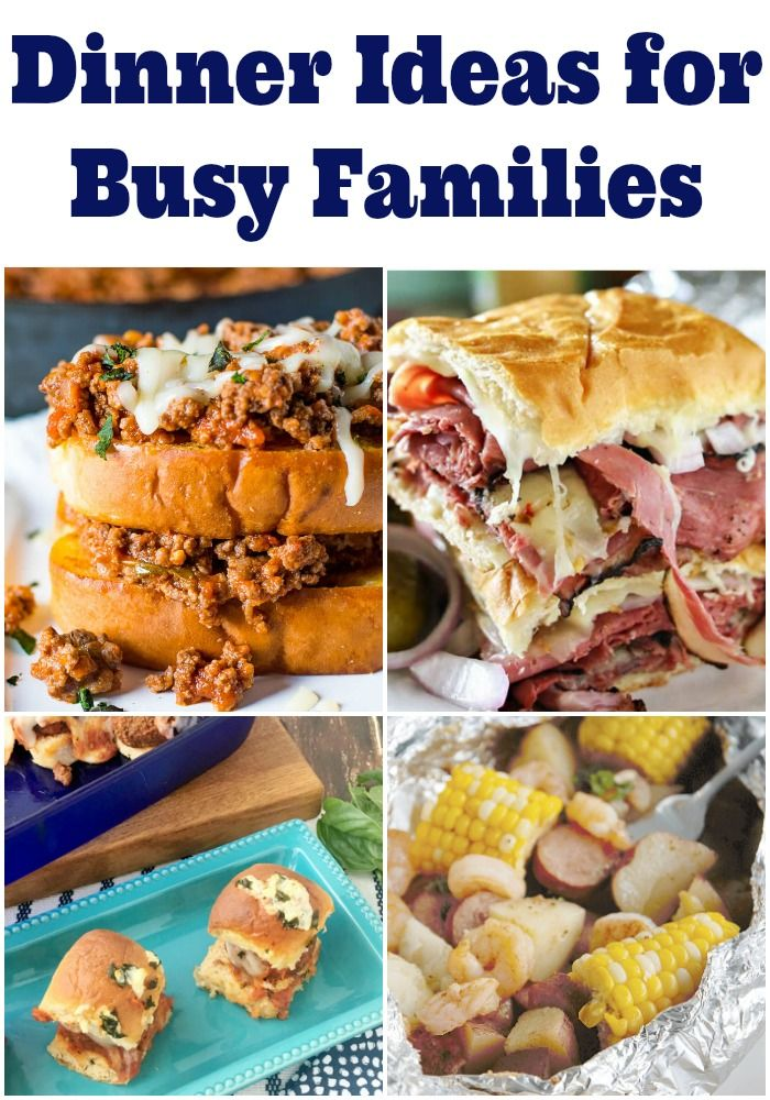 7 Dinner Ideas For Busy Families Great Dinner Ideas To Inspire
