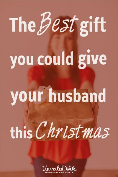 The Best Gift A Wife Can Give Her Husband