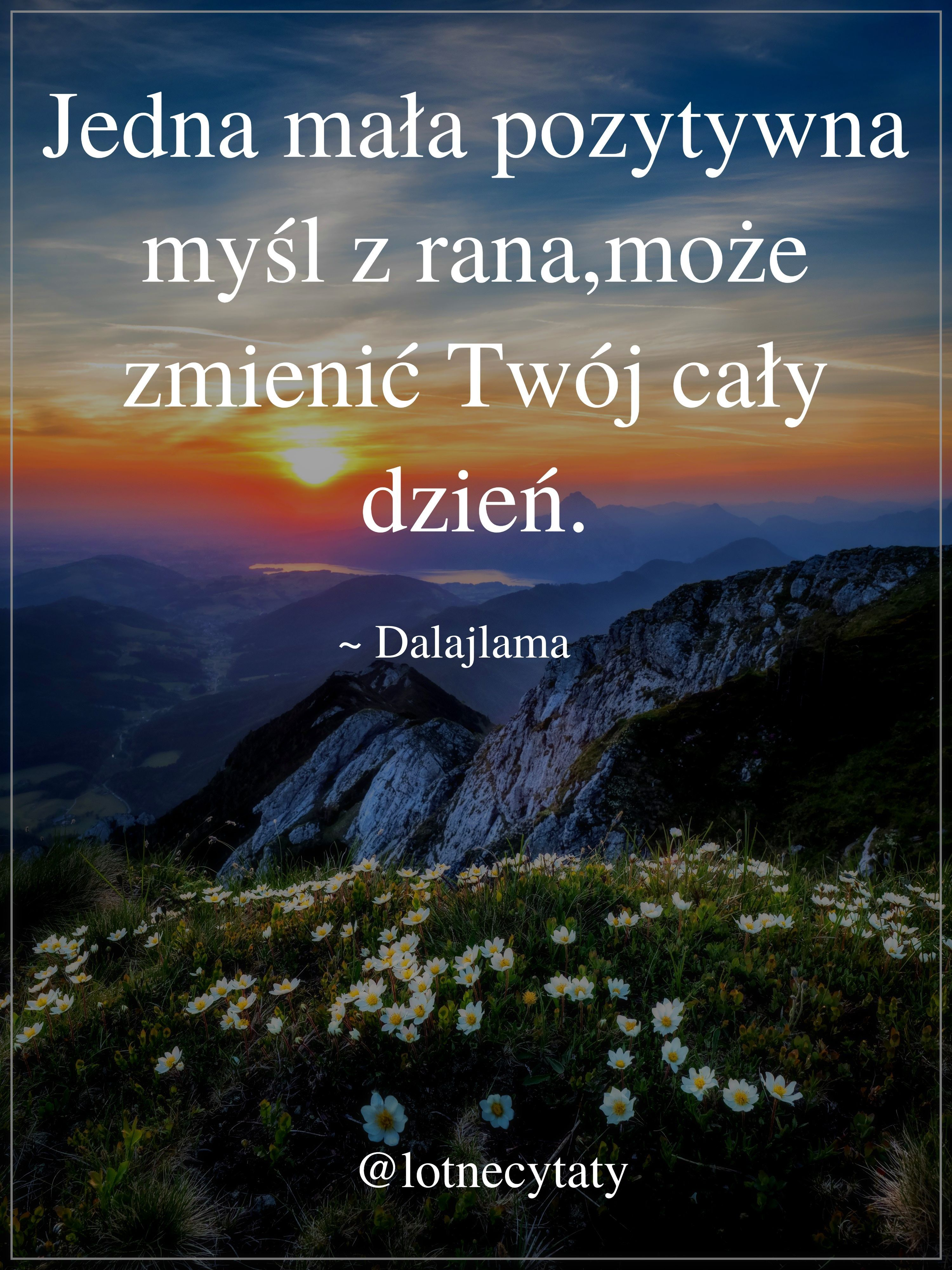 Wartość Jednej Myśli Cytatydalajlamy Dalajlama Cytaty