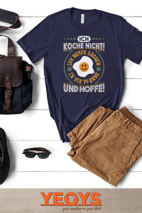 'Ich werfe Sachen in die Pfanne und hoffe - Lustiger Koch Spruch Geschenk' T-Shirt von yeoys