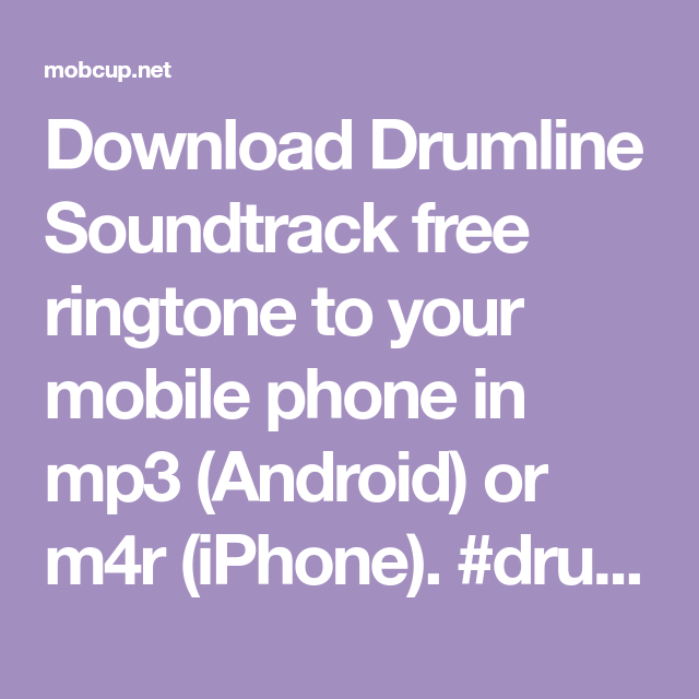 Download Drumline Soundtrack Free Ringtone To Your Mobile Phone In Mp3 Android Or M4r Iphone Drumline Sou Message Ringtone Ringtone Download Free Message