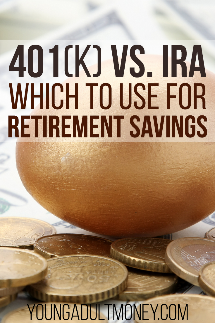 Which Should You Choose A 401k Or Ira Retirement Savings Your
