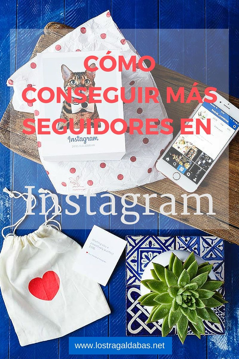 Instagram tips by Raquel Carmona http://www.lostragaldabas.net/como-conseguir-mas-seguidores-en-instagram/