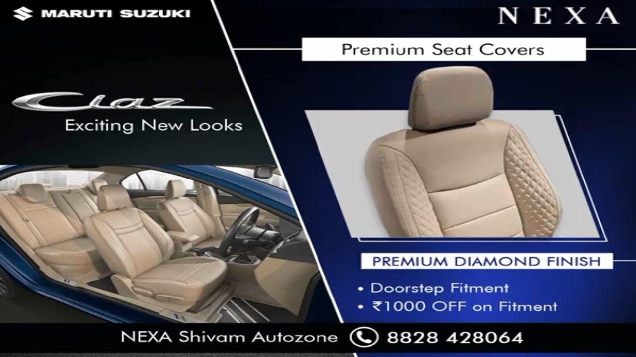 Nexa Ciaz Premium Seat Covers Shivam Autozone Mumbai In 2020 Seat Covers Seating Cover