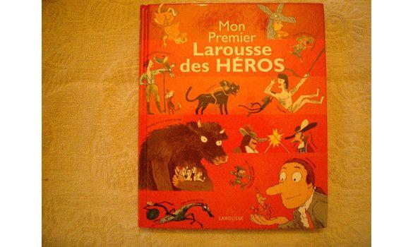 Mon Premier Larousse Des Heros Heros Premiers Sons Gargouille