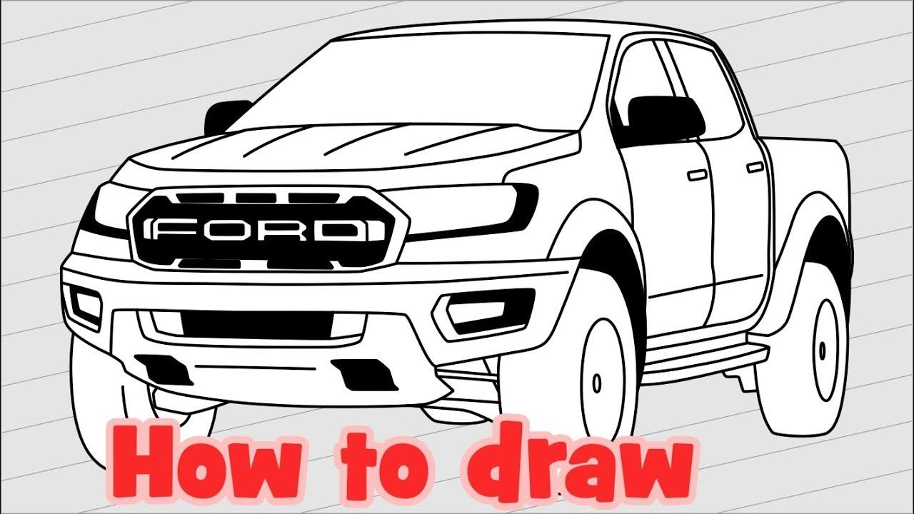 How to draw a pickup Ford Ranger Raptor 2018 Ford ranger