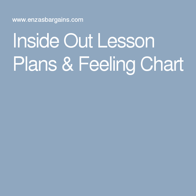 Inside Out Lesson Plans  Feeling Chart  Feelings Chart And School