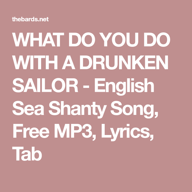 What Do You Do With A Drunken Sailor English Sea Shanty Song Free