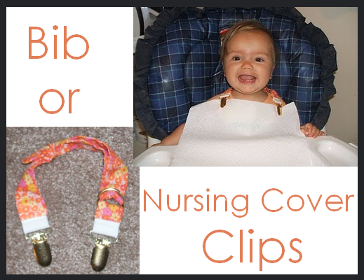 Bib/Nursing Cover Clips - could be useful at a restaurant, us a napkin and no dirty bib to take home