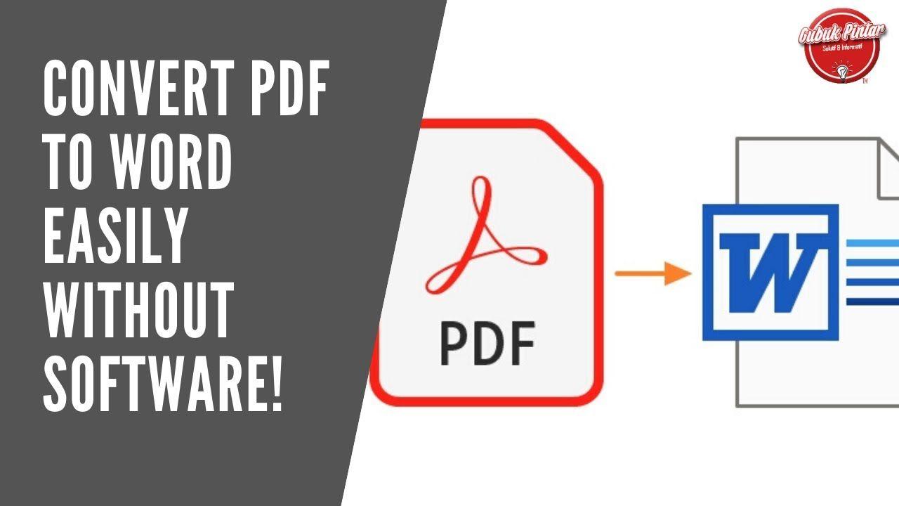 Cara Mengubah Pdf Ke Word Tanpa Software Dengan Mudah In 2020 Words Online Converter Software