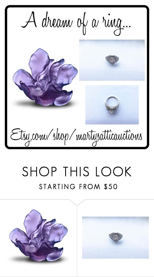 A dream of a ring...  by martysattic on Polyvore featuring Daum. AtticVintage JewelryAuctionLoft ...  sc 1 st  Pinterest & A dream of a ring...