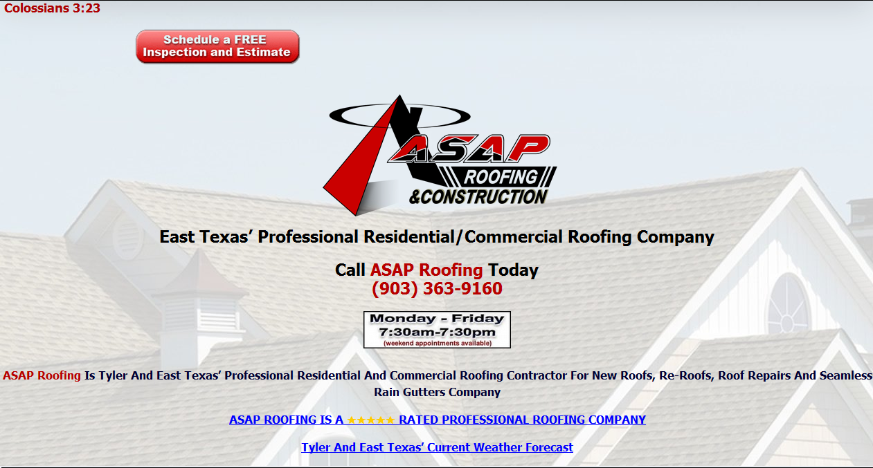 East Texas Www Tylerroofingasap Com Free Roof Inspections Asap Roofing Is East Texas Professional Roofing Company Call Roofing Roof Repair Roof Leak Repair